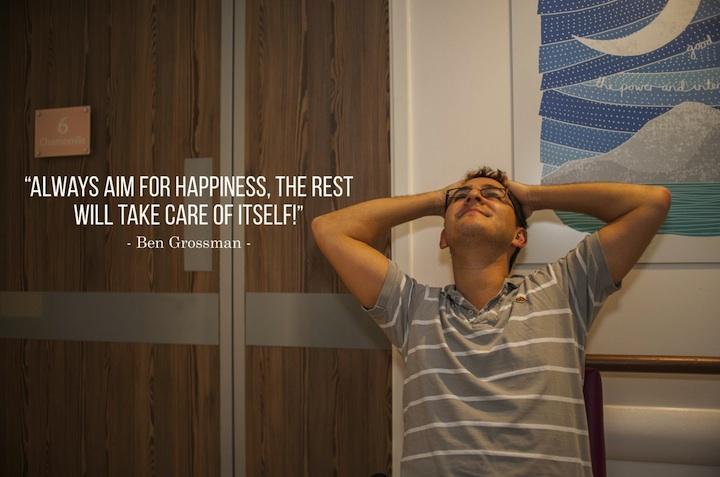 Vždycky směřuj za štěstím, zbytek se o sebe postará sám.