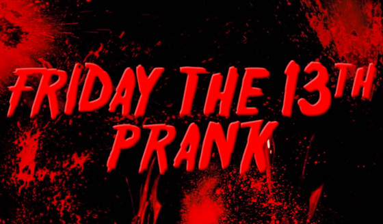 rs_560x328-130913110448-1024.friday-the-13th-prank3